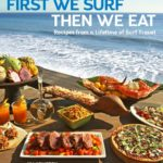 First we Surf then we eat surfing recipes